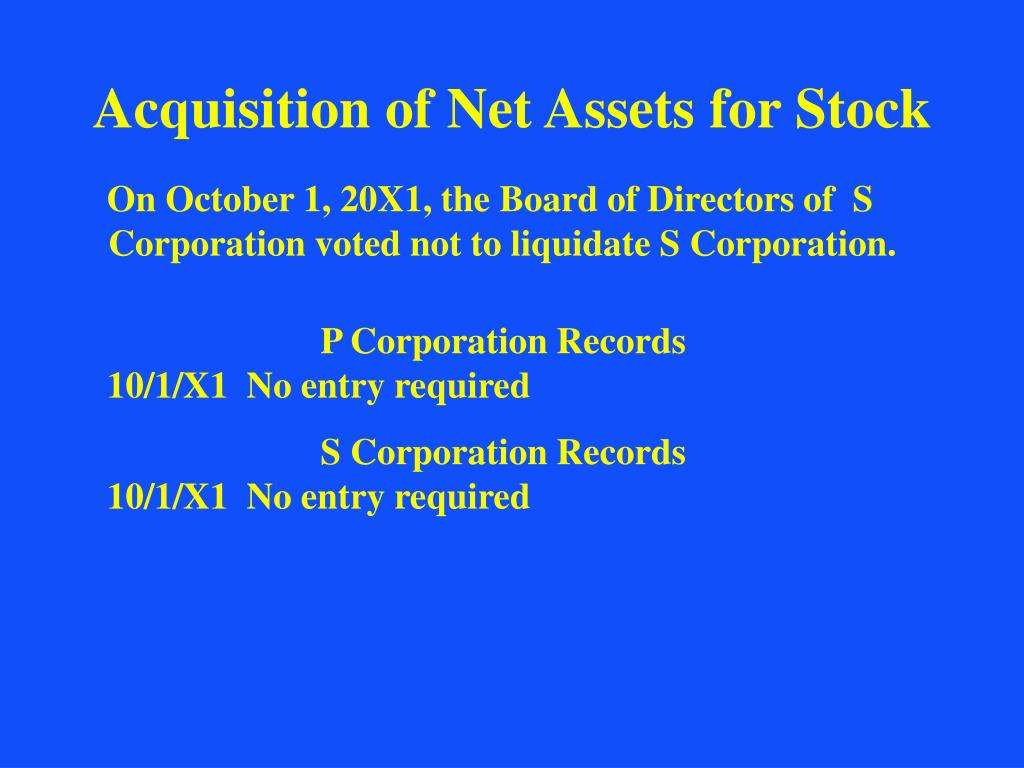 Acquisition of Net Assets for Stock