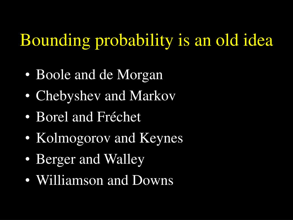 Bounding probability is an old idea