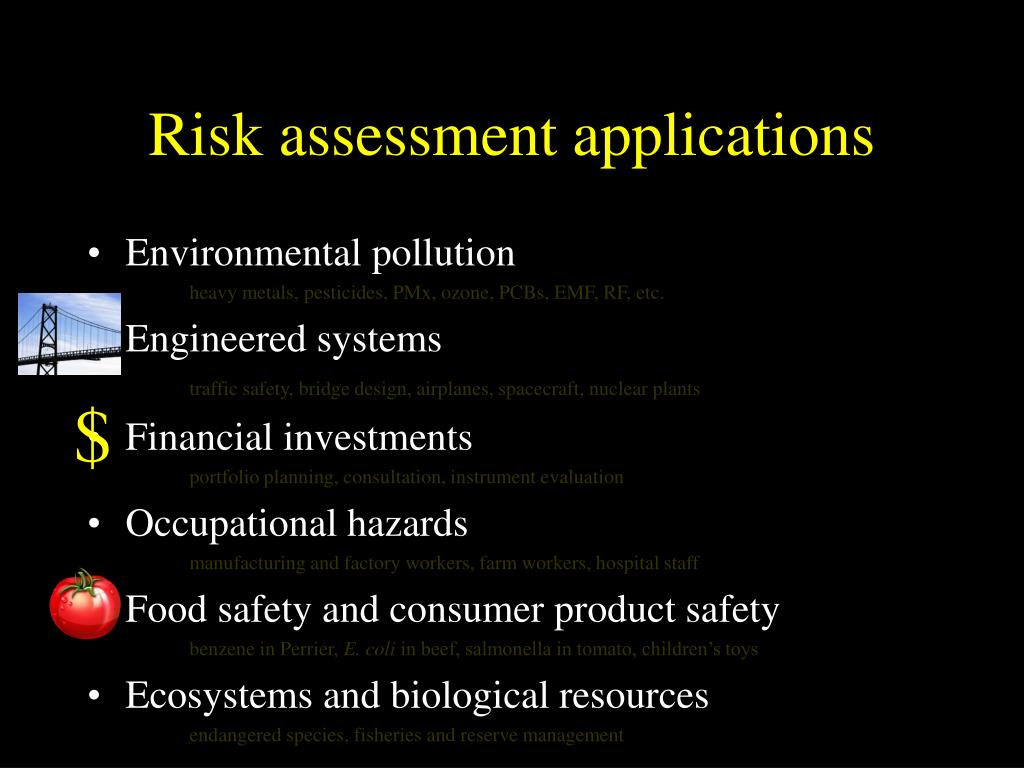 Risk assessment applications