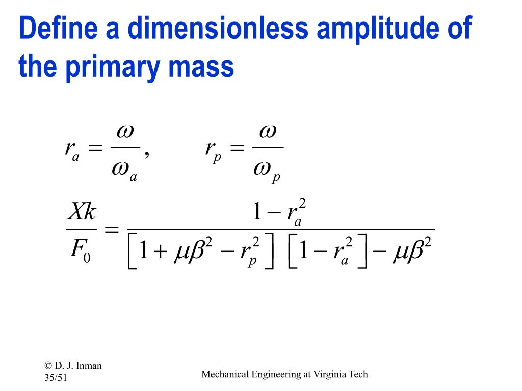 Define a dimensionless amplitude of the primary mass