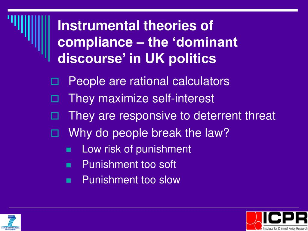 Instrumental theories of compliance – the 'dominant discourse' in UK politics
