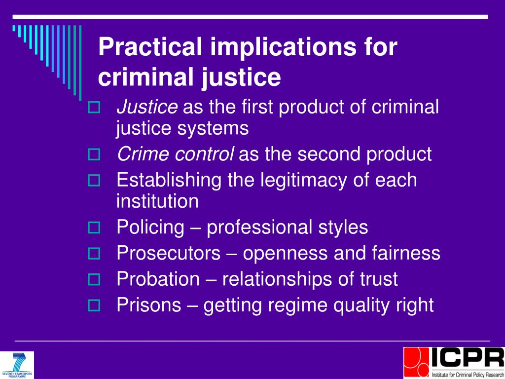 Practical implications for criminal justice
