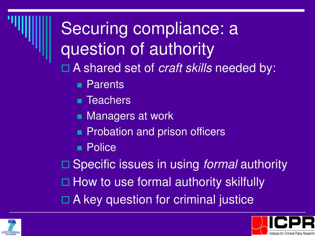 Securing compliance: a question of authority