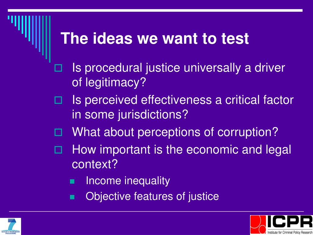 The ideas we want to test