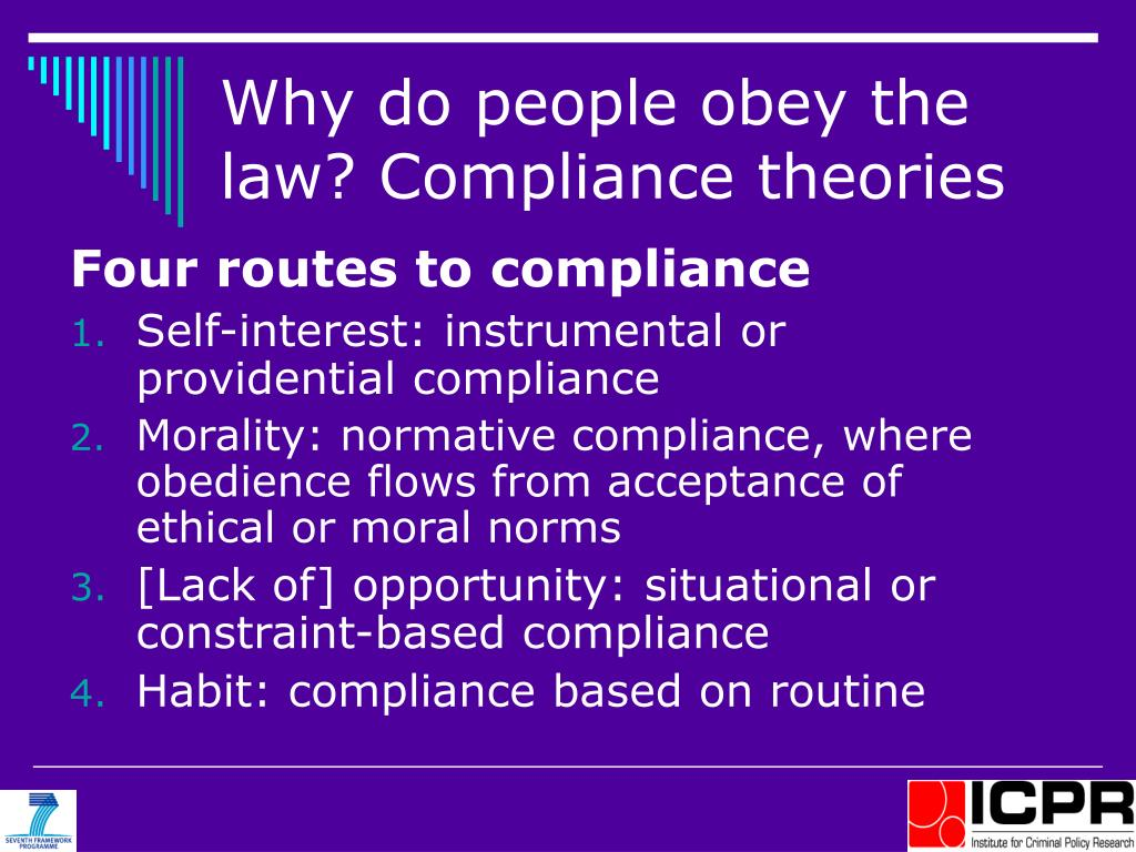 Why do people obey the law? Compliance theories