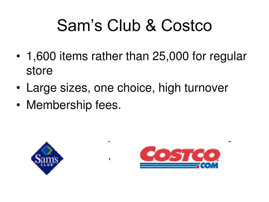 Sam's Club & Costco