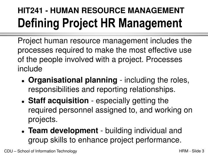 Hit241 human resource management defining project hr management