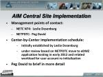 aim central site implementation