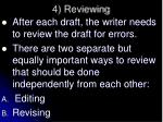 4 reviewing