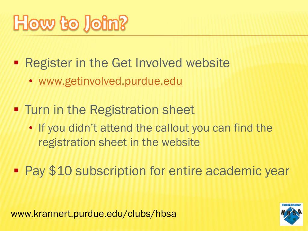 Register in the Get Involved website