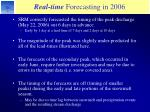 real time forecasting in 200613