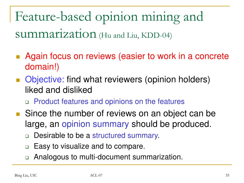 Feature-based opinion mining and summarization
