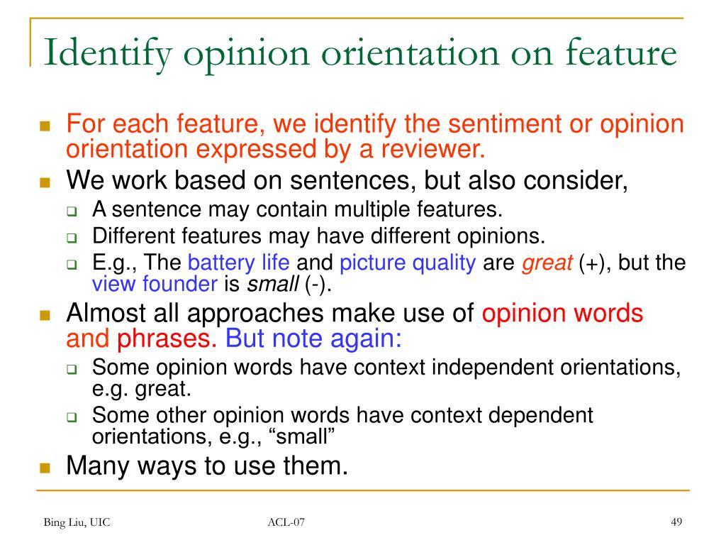 Identify opinion orientation on feature