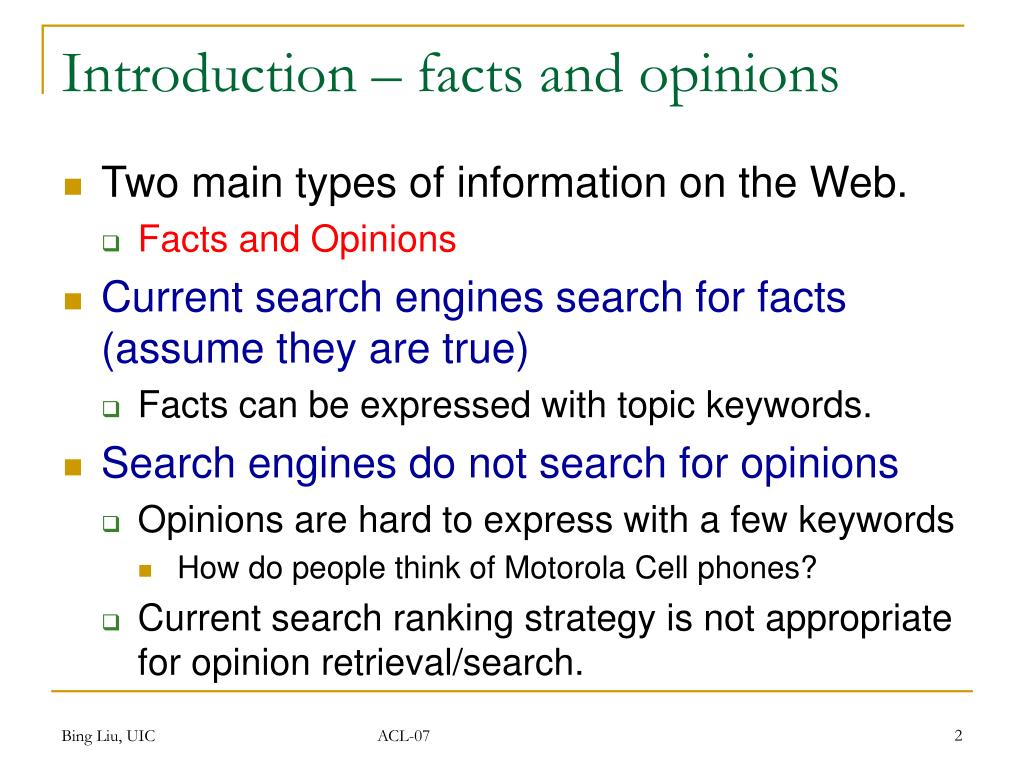 Introduction – facts and opinions