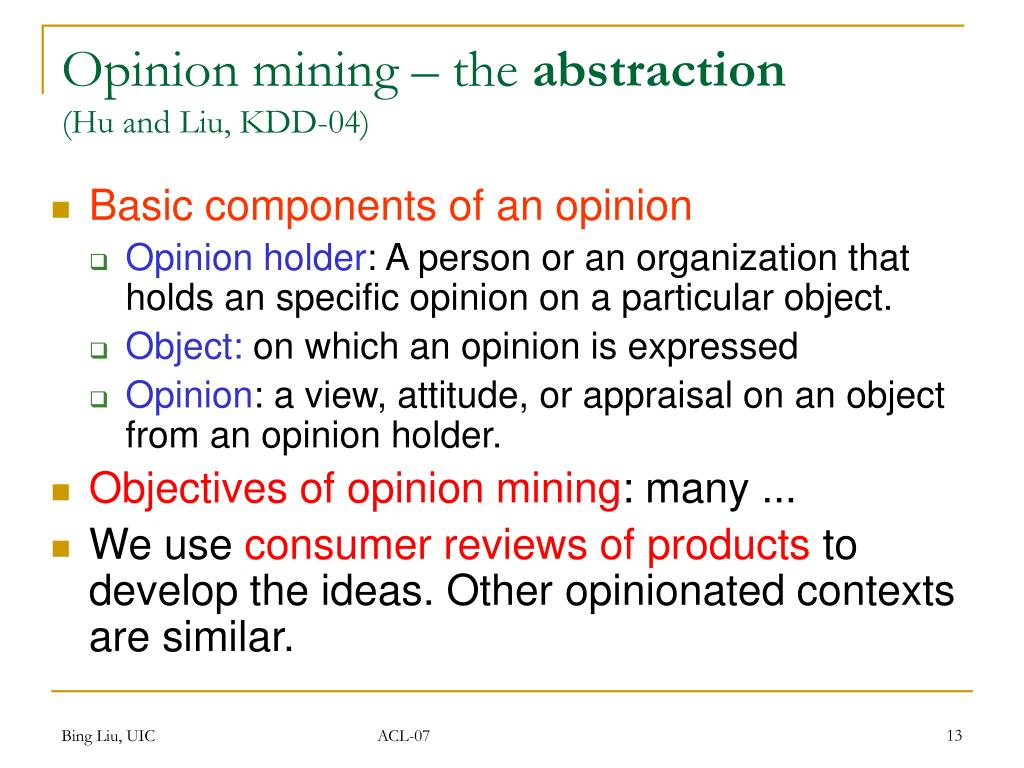 Opinion mining – the