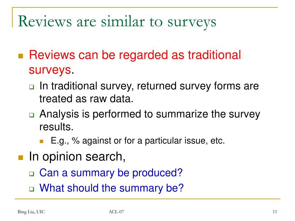 Reviews are similar to surveys