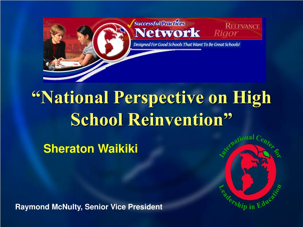 national perspective on high school reinvention l.