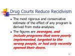 drug courts reduce recidivism11