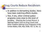 drug courts reduce recidivism6