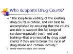 who supports drug courts30
