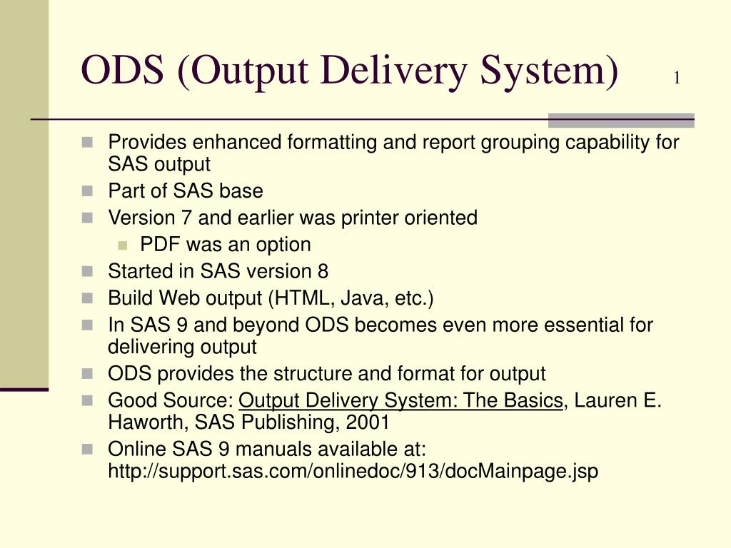 ODS (Output Delivery System)