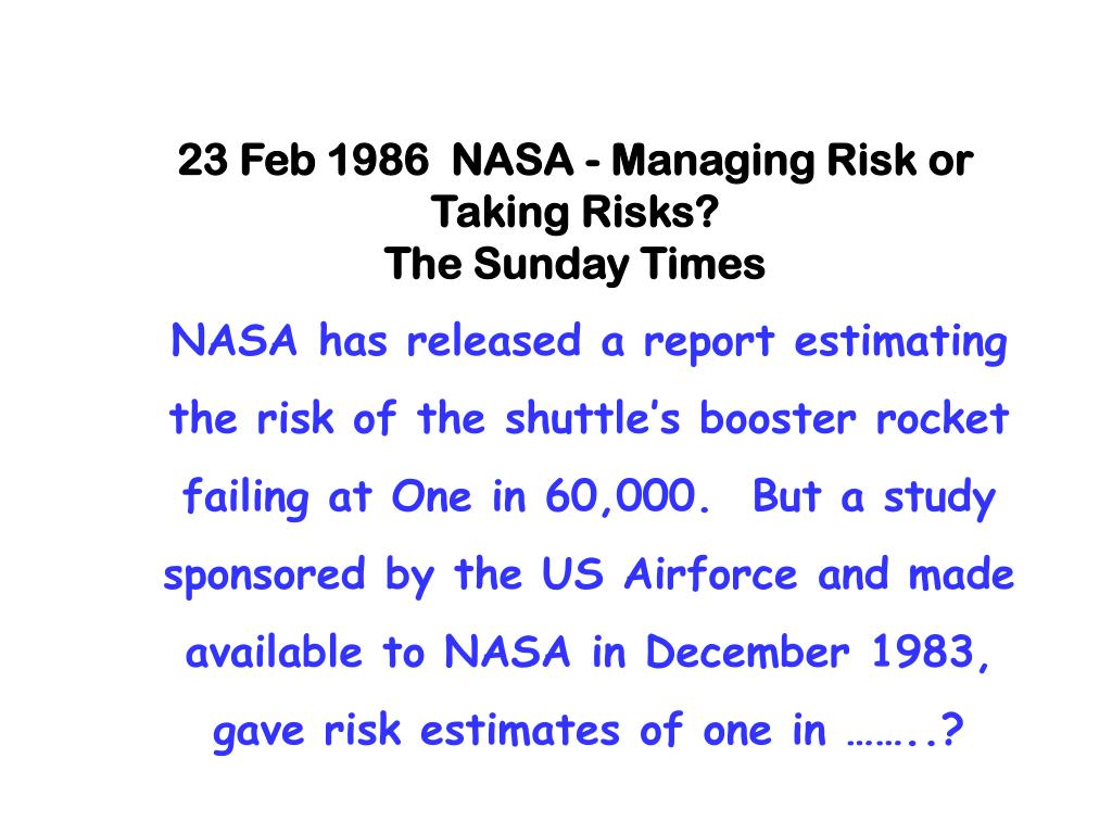 23 Feb 1986  NASA - Managing Risk or