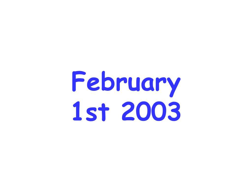 February 1st 2003