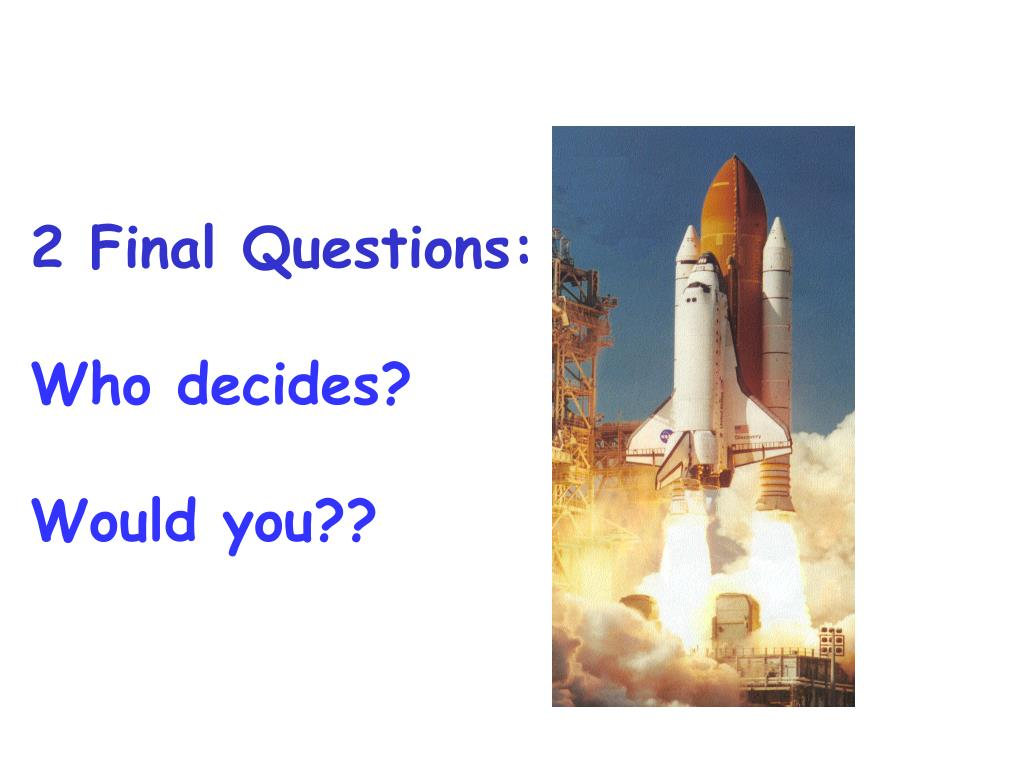 2 Final Questions: