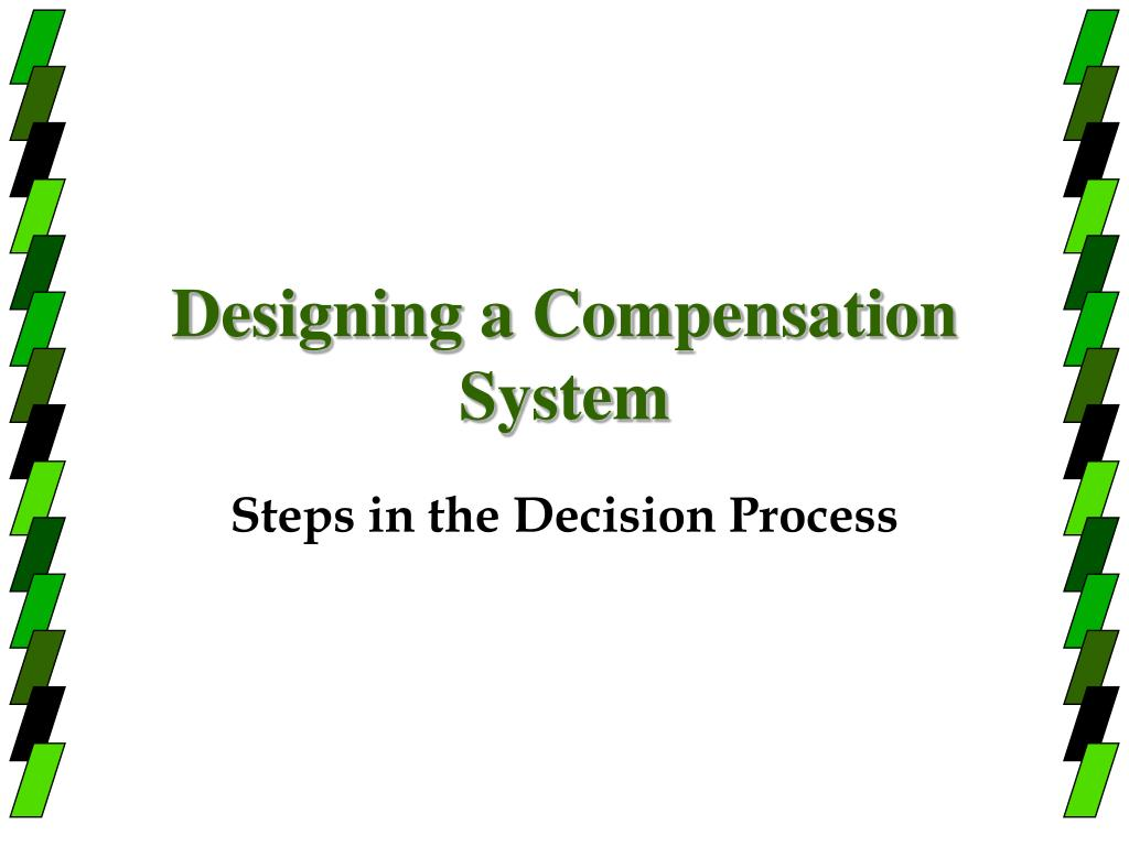 Designing a Compensation System