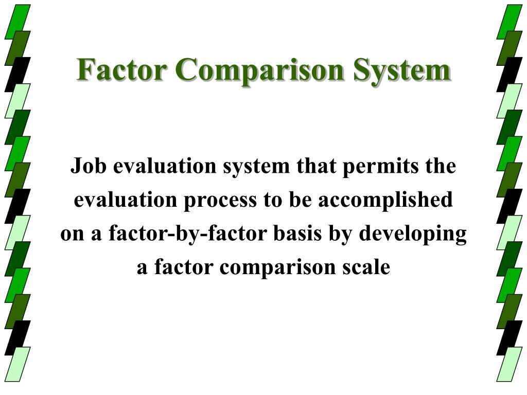 Factor Comparison System