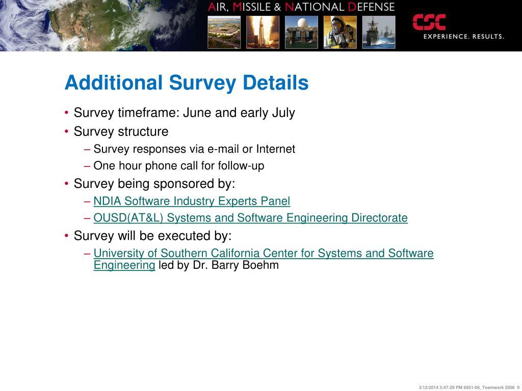 Additional Survey Details