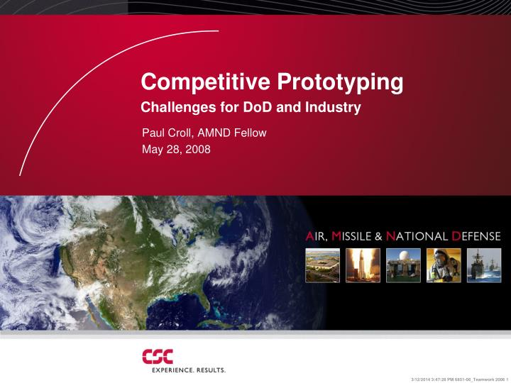 Competitive prototyping challenges for dod and industry