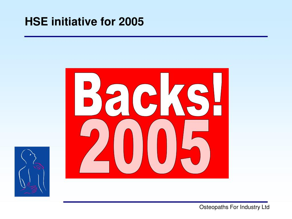 HSE initiative for 2005