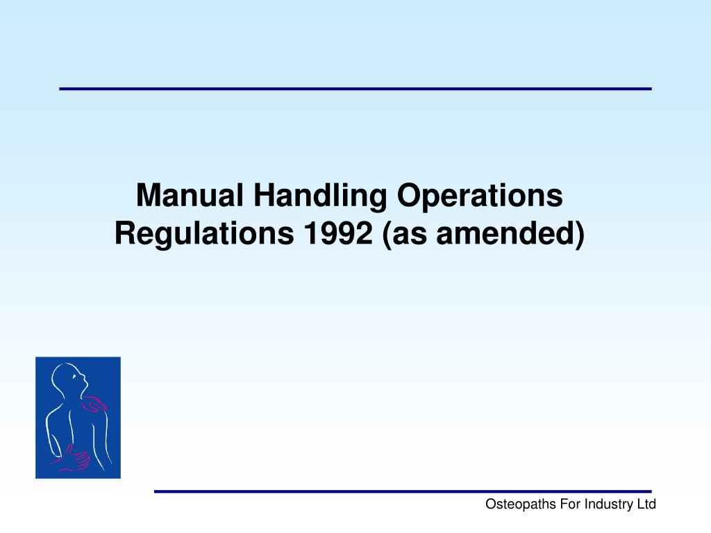 Manual Handling Operations Regulations 1992 (as amended)