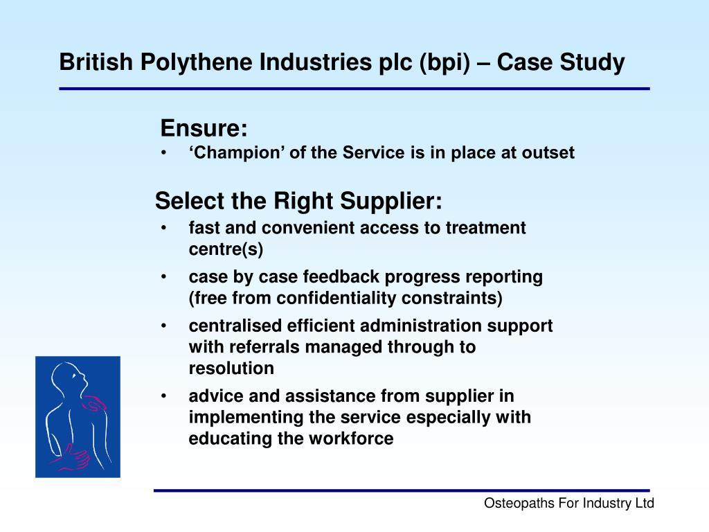 British Polythene Industries plc (bpi) – Case Study