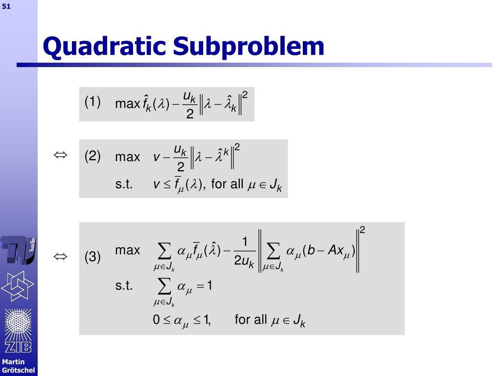 Quadratic Subproblem