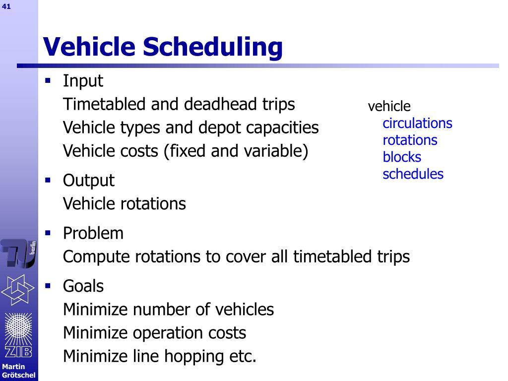 Vehicle Scheduling