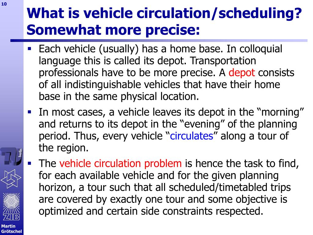 What is vehicle circulation/scheduling?
