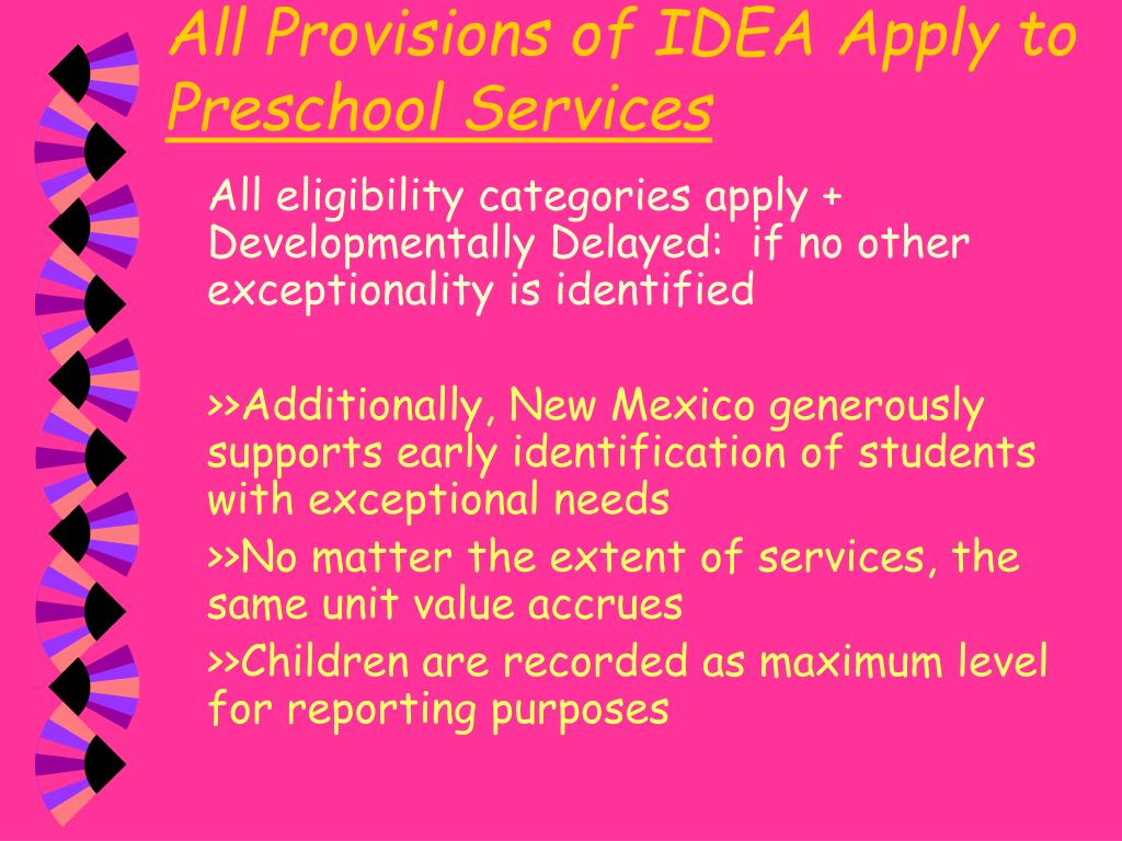 All Provisions of IDEA Apply to
