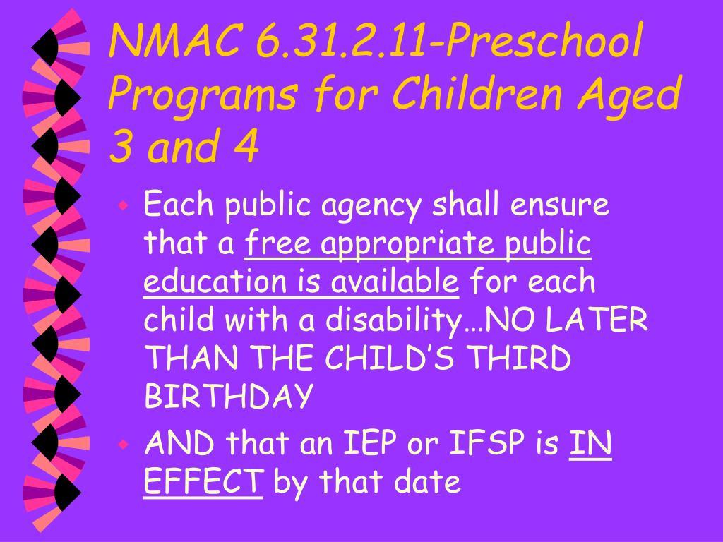 NMAC 6.31.2.11-Preschool Programs for Children Aged 3 and 4