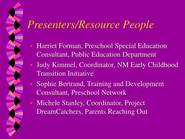 Presenters resource people