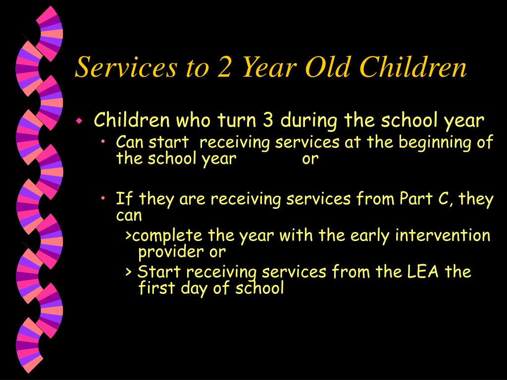 Services to 2 Year Old Children