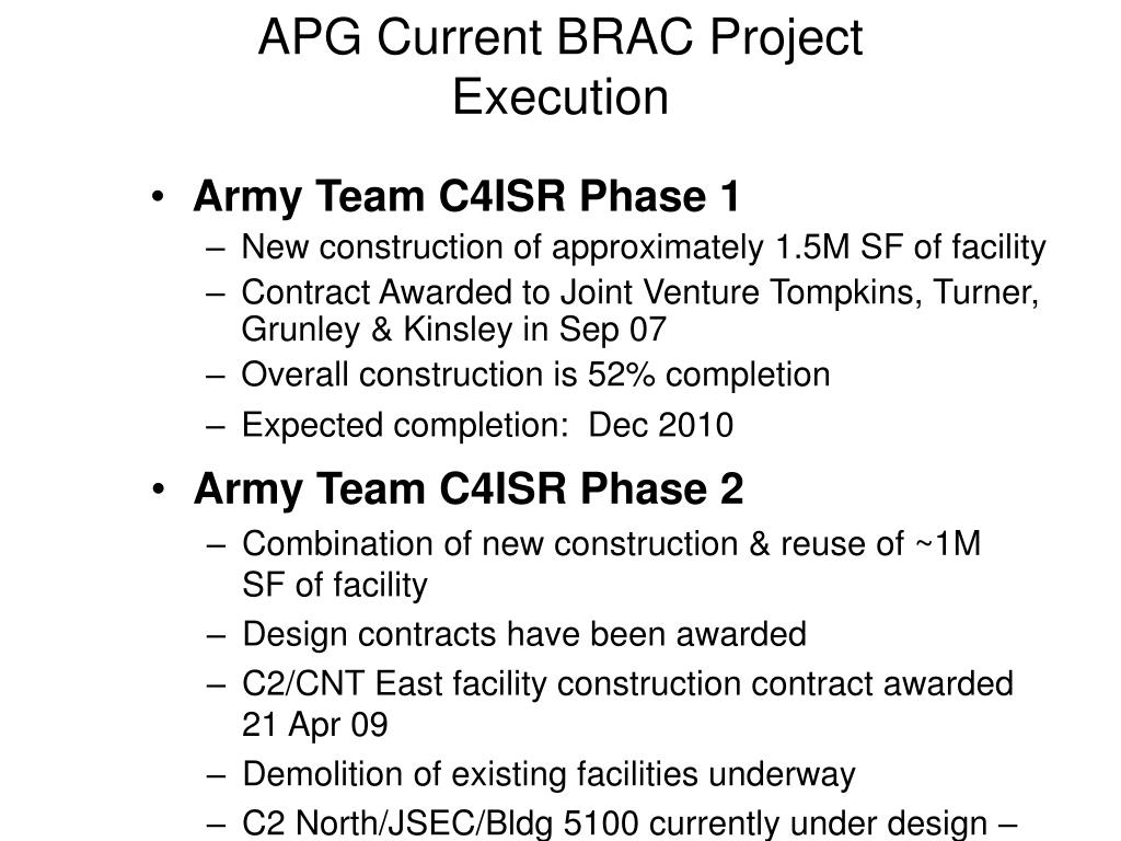 APG Current BRAC Project Execution