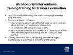 alcohol brief interventions training training for trainers evaluation6