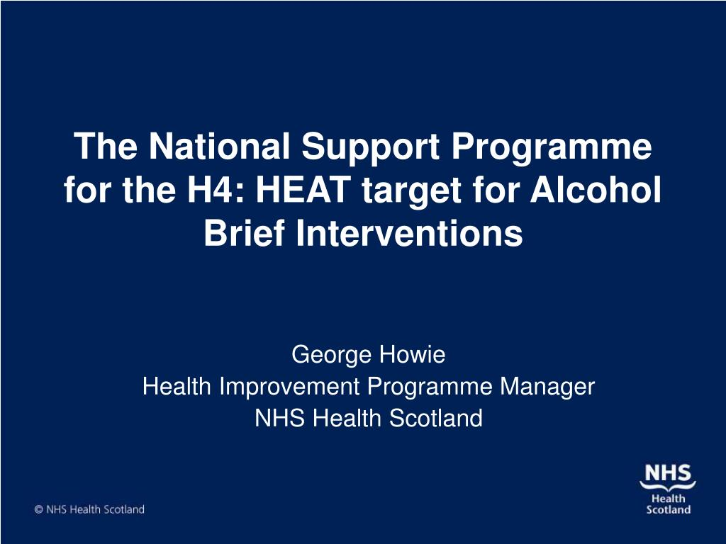 the national support programme for the h4 heat target for alcohol brief interventions