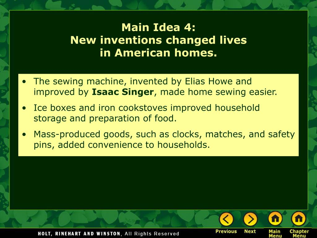 The sewing machine, invented by Elias Howe and improved by