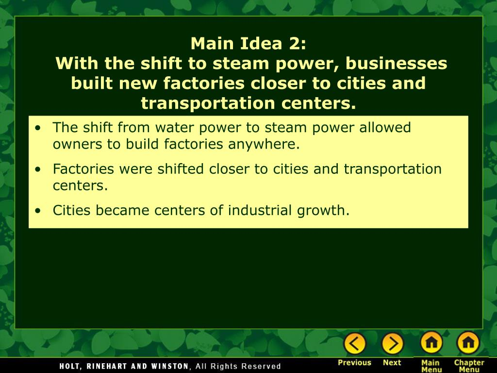 The shift from water power to steam power allowed owners to build factories anywhere.