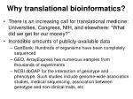 why translational bioinformatics