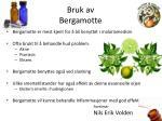 bruk av b ergamotte