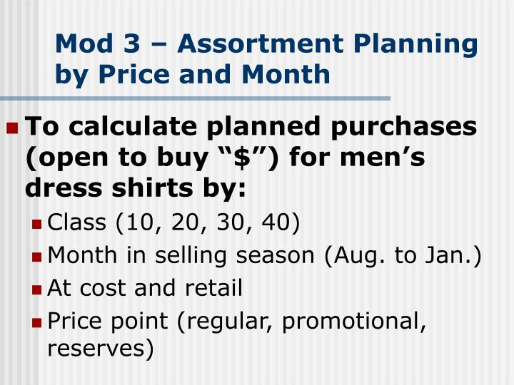 Mod 3 assortment planning by price and month